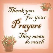 Thanks for prayers