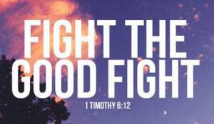 christian-poetry-by-deborah-ann-fight-the-good-fight-ibible-verse